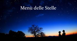 Weekend di sabato 9 e domenica 10 agosto Menu di Stelle @ Agriturismo Le Tradizioni di Elide | Lombardia | Italia